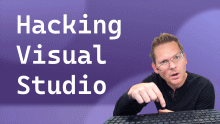 Hacking Visual Studio